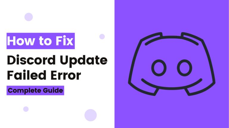 How to Fix Discord Update Failed Error