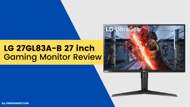 LG 27GL83A-B 27 inch 144z Gaming Monitor Review