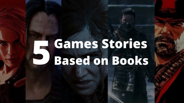 5 Games Stories Based on Books Best of all Time