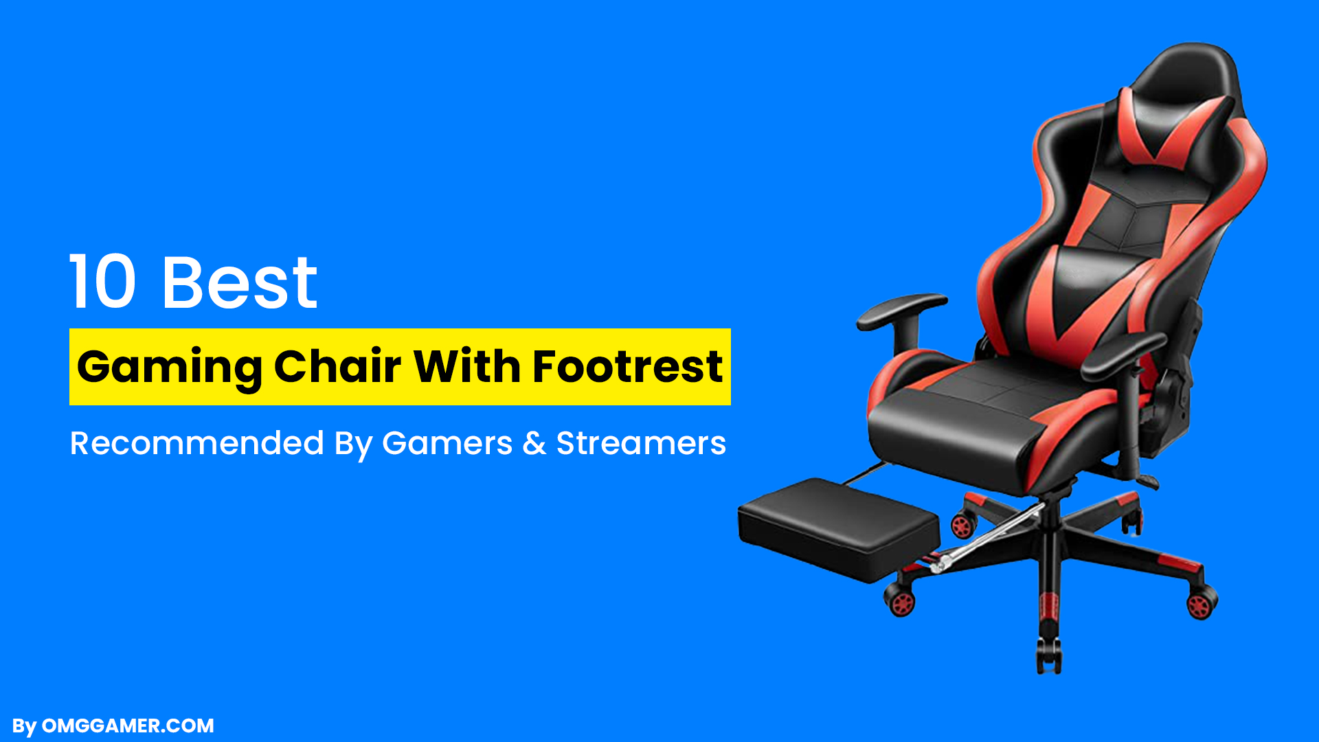 Best Gaming Chair With Footrest Reviews